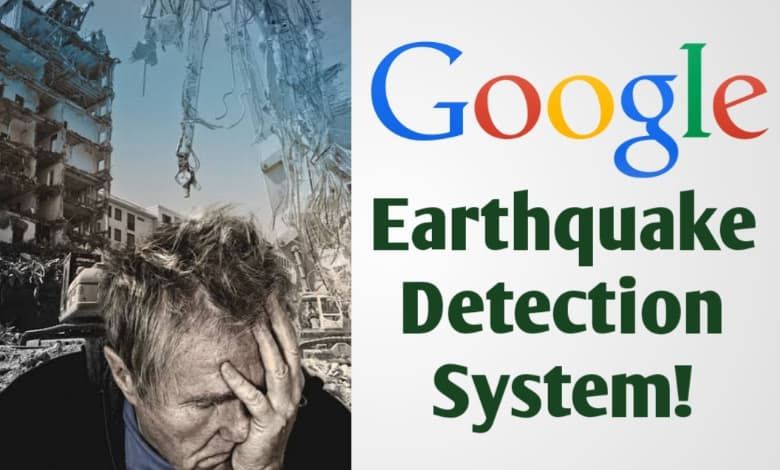 google earthquake detection